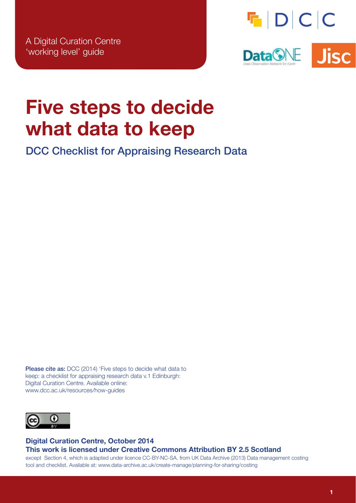 Five Steps to decide what data to keep - DCC Checklist for Appraising Research Data