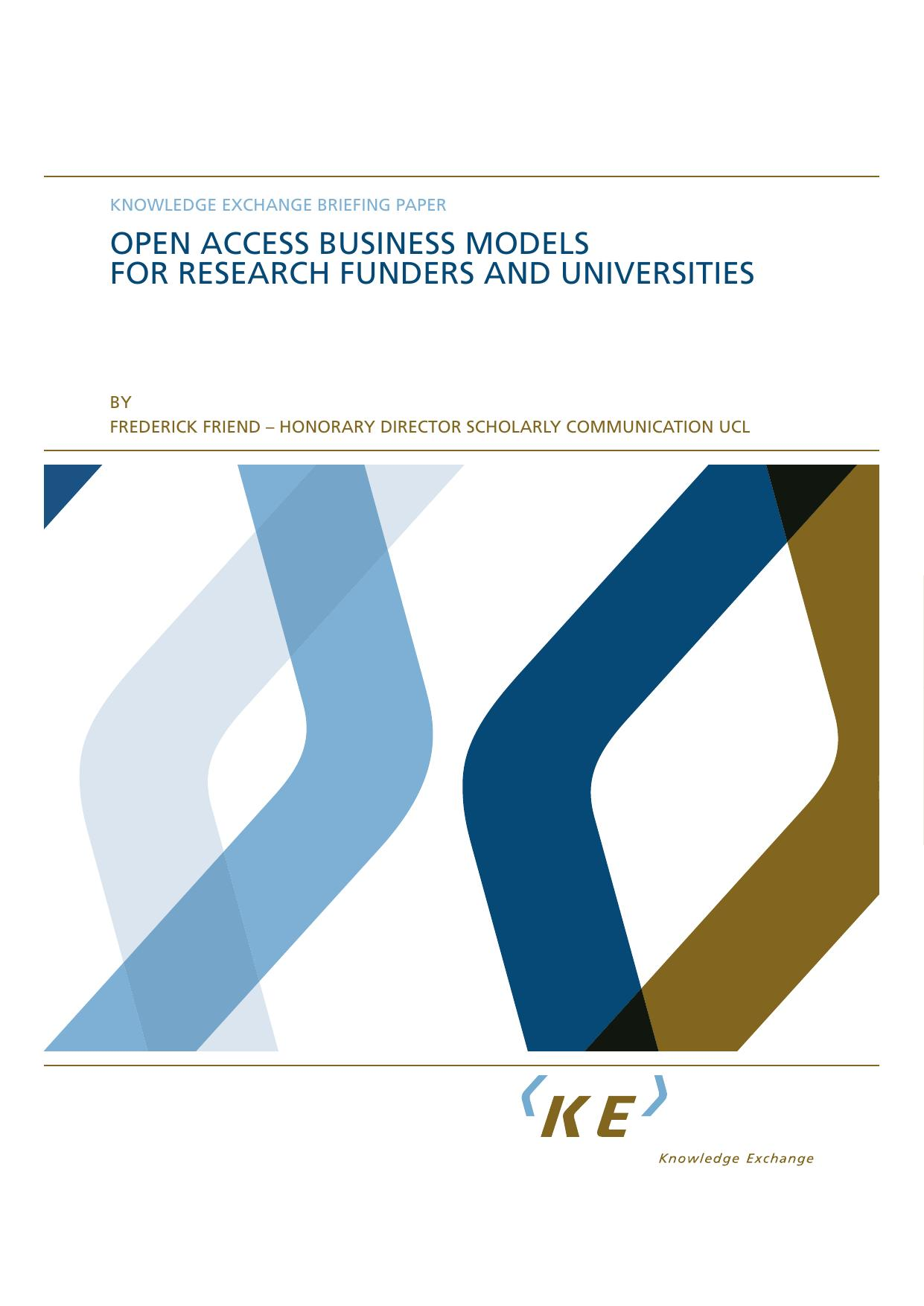 BUSINESS MODELS FOR RESEARCH FUNDERS AND UNIVERSITIES