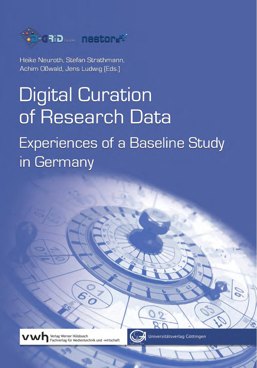 Digital Curation of Research Data  experiences oh, Stefan Strathmann, Achim Osswald, Jens Ludwig