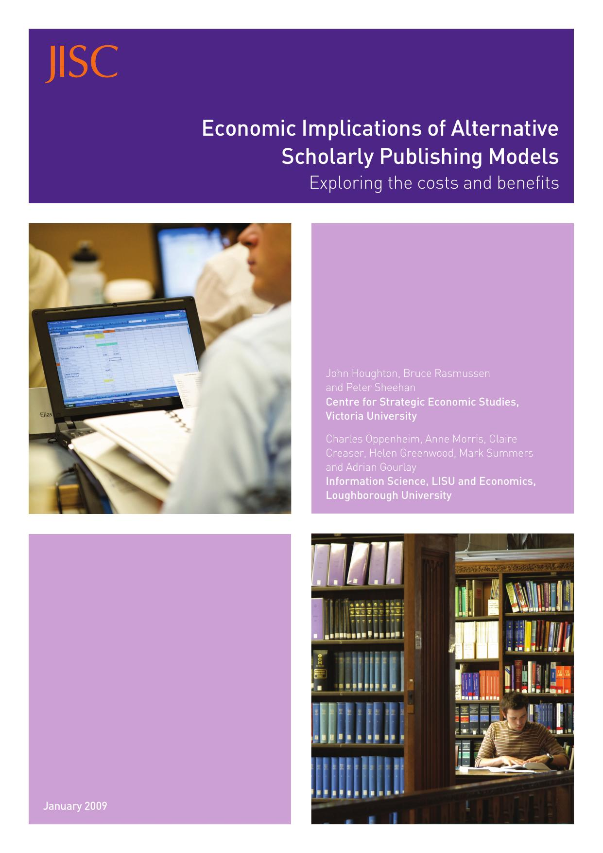 Economic Implications of Alternative Scholarly: exploring the costs and benefits
