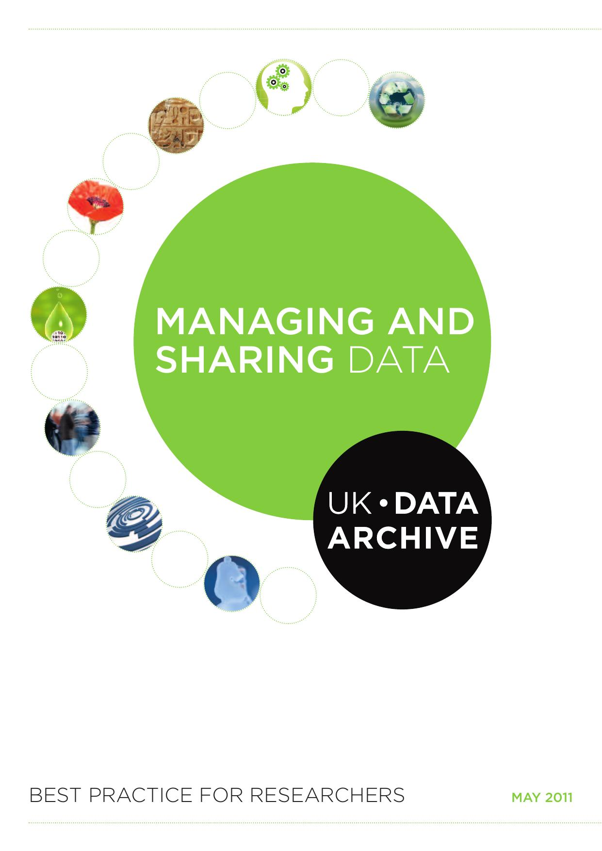 Managing and sharing data best practice for researchers: UK Data Archive