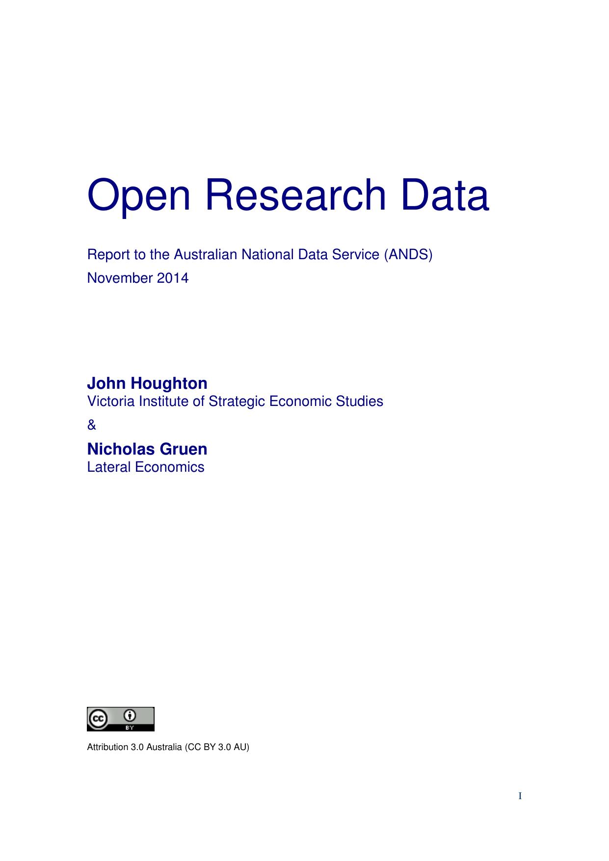 Open Research Data: Report to the Australian National Data Service (ANDS)