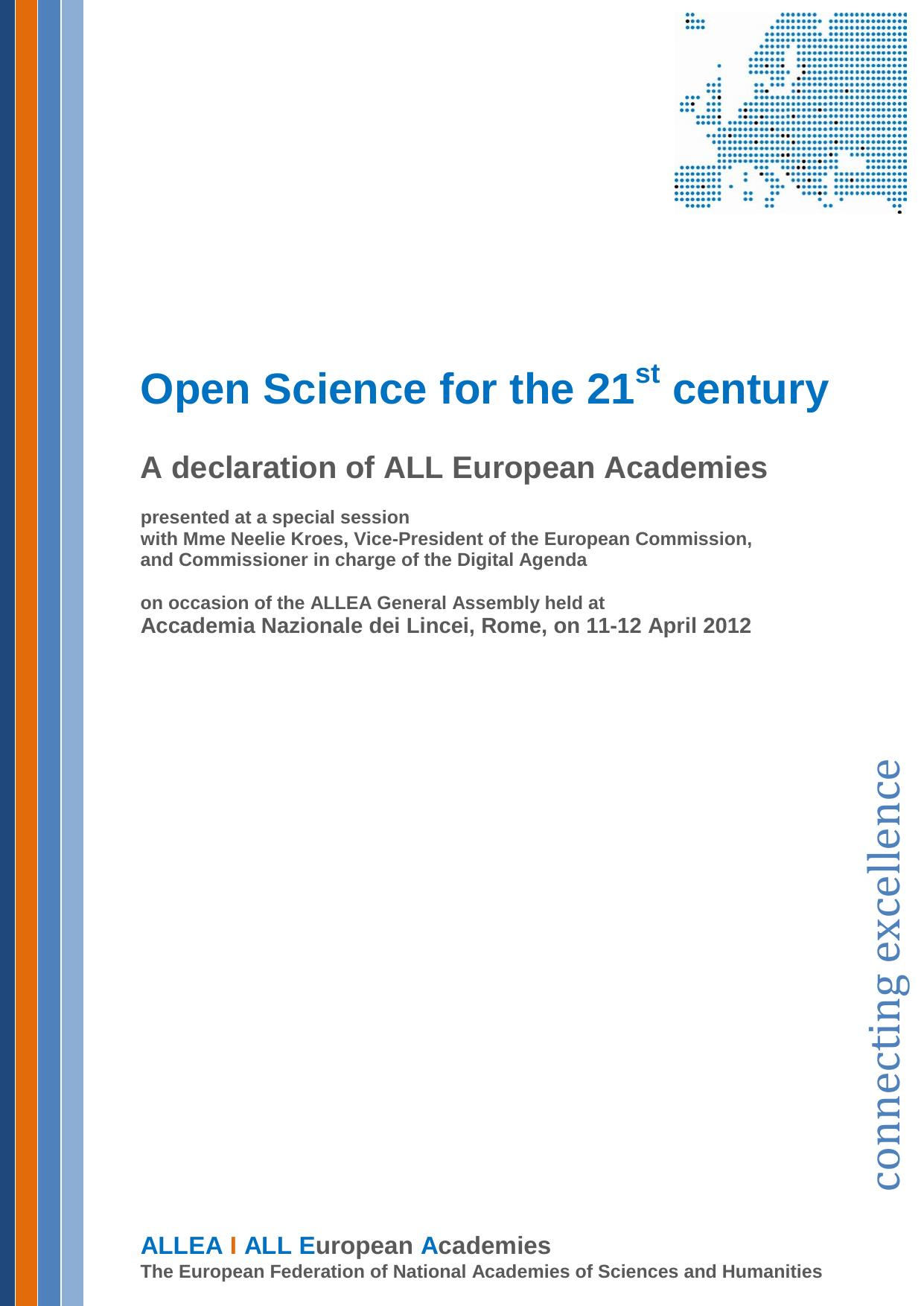 Open Science for the 21st century. A declarationn of National Academies of Sciences & Humanities